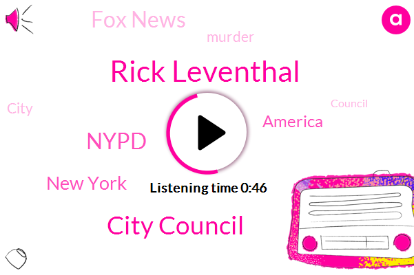 City Council,New York,Rick Leventhal,Nypd,Fox News,Murder,America