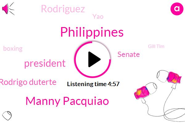 Philippines,Manny Pacquiao,President Trump,Rodrigo Duterte,Senate,Rodriguez,YAO,Boxing,Gill Tim,CBS,Shaq,Manila,Turkey,Sarah,Rodrigue,Bush,Taddei,Rome