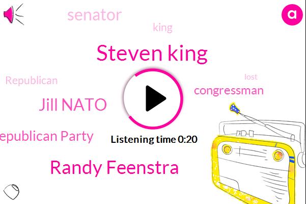 Congressman,Steven King,Randy Feenstra,Jill Nato,Republican Party,Senator