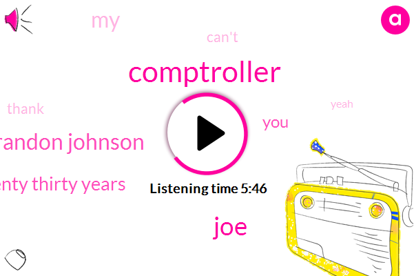 Comptroller,JOE,Brandon Johnson,Twenty Thirty Years
