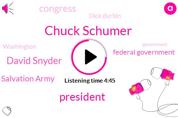 Chuck Schumer,President Trump,David Snyder,Salvation Army,Federal Government,Congress,Dick Durbin,Washington,Government,Mick Mulvaney,NBC,Israel,Hungary,Steelers,Kino,Yemen,Saudi Arabia