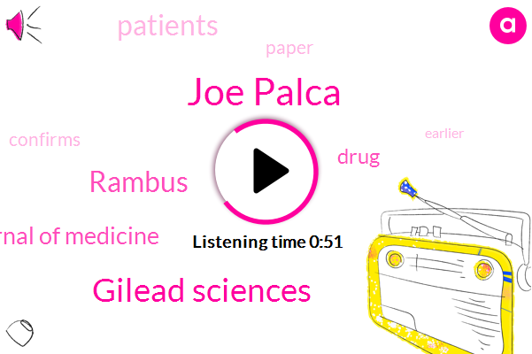 Joe Palca,Gilead Sciences,Rambus,New England Journal Of Medicine