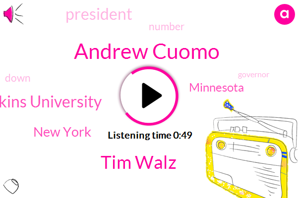 New York,Andrew Cuomo,Tim Walz,Johns Hopkins University,Minnesota,President Trump