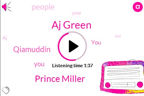 Aj Green,Prince Miller,Qiamuddin