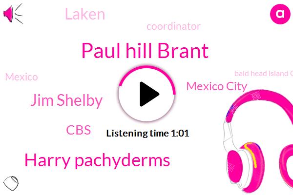 Paul Hill Brant,CBS,Mexico City,Harry Pachyderms,Laken,Jim Shelby,Bald Head Island Conservancy,Coordinator,Mexico