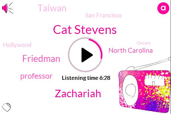 Professor,North Carolina,Cat Stevens,Oscars,Zachariah,Taiwan,San Francisco,Friedman,Hollywood