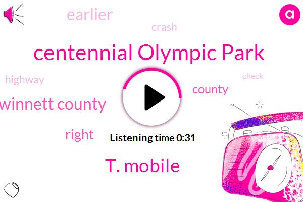 Gwinnett County,Centennial Olympic Park,T. Mobile