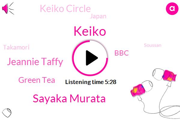 Keiko,Sayaka Murata,Keiko Circle,Japan,Murder,Jeannie Taffy,Takamori,Green Tea,BBC,Soussan