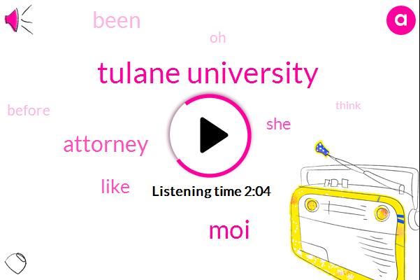 Tulane University,MOI,Attorney