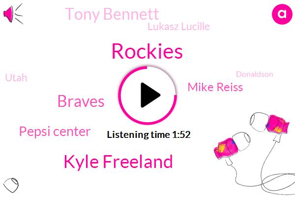 Kyle Freeland,Rockies,Braves,Pepsi Center,Mike Reiss,Tony Bennett,Lukasz Lucille,Utah,Donaldson,Broncos,Donelson,Basketball,Calgary,Atlanta,Virginia,Texas