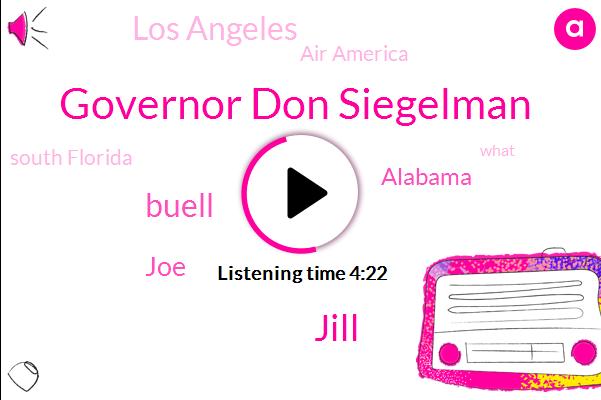 Governor Don Siegelman,Jill,Buell,JOE,Alabama,Los Angeles,Air America,South Florida