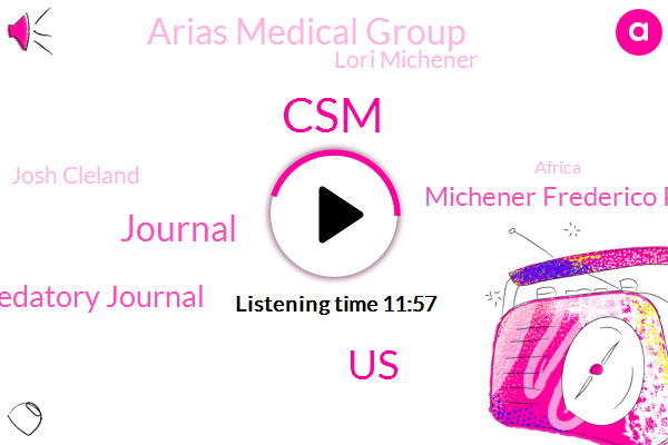 CSM,Journal,Predatory Journal,United States,Michener Frederico Posey Julie Tilson,Arias Medical Group,Lori Michener,Josh Cleland,Africa,Michigan,Legitimate Journal,India,Vegas,P Podcast Llc,Expo Hall,Brooks Institute Of Higher Learning