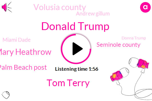 Donald Trump,Tom Terry,Sanford Lake Mary Heathrow,Palm Beach Post,Seminole County,Volusia County,Andrew Gillum,Miami Dade,Donna Trump,Philip Levine,Graham,Senator Linda Stewart,Chief Meteorologist,Adam Putnam,Safetouch Security,FBI,Rhonda Santa,Osceola,Rick Scott,Joe Ruble