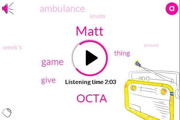 Matt,Octa