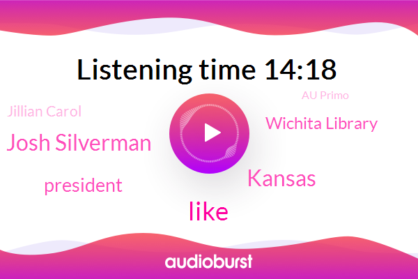 Kansas,Wichita,Josh Silverman,President Trump,Wichita Library,Jillian Carol,Au Primo,NBC,Youtube,Basketball,El Primo,Golf,Gigi,Gillian Carol,Forty Five Minutes,Twenty Four Hours,Three Hours