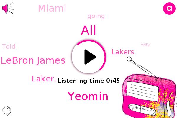 Lebron James,Lakers,Miami,ALL,Yeomin,Laker.