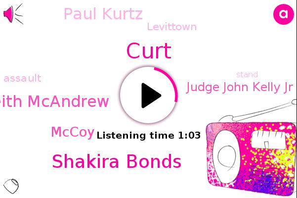 Shakira Bonds,Bondsattorney Keith Mcandrew,Levittown,Mccoy,Assault,Judge John Kelly Jr,Paul Kurtz,Curt