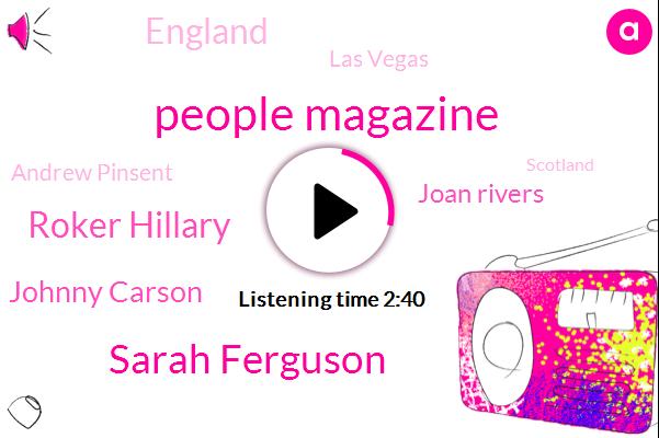 People Magazine,Sarah Ferguson,Roker Hillary,Johnny Carson,Joan Rivers,England,Las Vegas,Andrew Pinsent,Scotland,Ireland,Thailand,Tina.,Turner