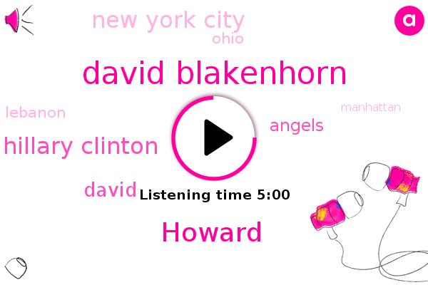 New York City,David Blakenhorn,Angels,Ohio,Lebanon,Manhattan,Southwest,Howard,Hillary Clinton,David,New York,West Ohio