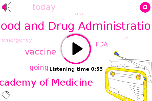 Food And Drug Administration,National Academy Of Medicine