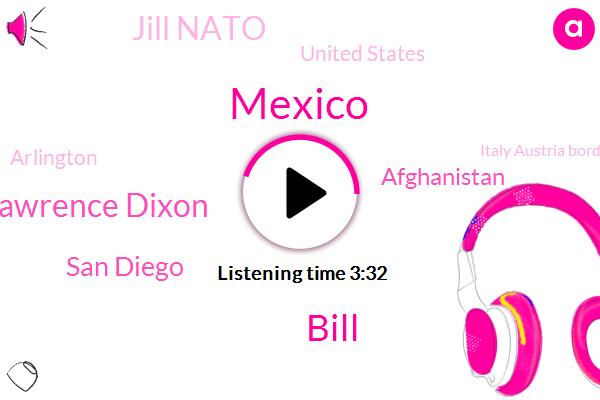 Mexico,Lawrence Dixon,Bill,San Diego,Afghanistan,Jill Nato,United States,Arlington,Italy Austria Border,Donald Trump,San Francisco,Aclu,El Salvador,Skiing,El Paso,Army,West Virginia,Honduras
