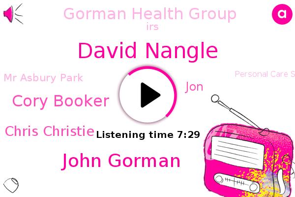 David Nangle,John Gorman,Cory Booker,Gorman Health Group,IRS,New Jersey,Chairman,Mr Asbury Park,Chris Christie,Executive Chairman,Personal Care Services,Medicare,JON