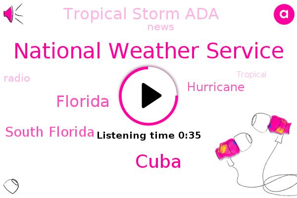 Tropical Storm Ada,National Weather Service,Cuba,Florida,South Florida,Hurricane