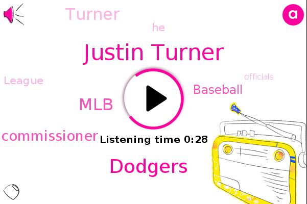Justin Turner,MLB,Dodgers,Baseball,Commissioner