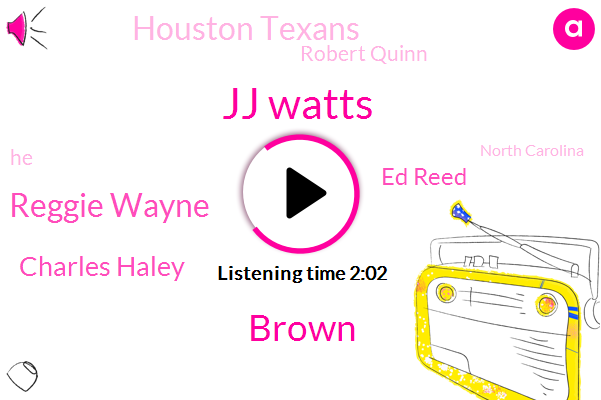 Jj Watts,Brown,Reggie Wayne,Charles Haley,Ed Reed,Houston Texans,Robert Quinn,North Carolina,Miami,Football,Oklahoma,Florida