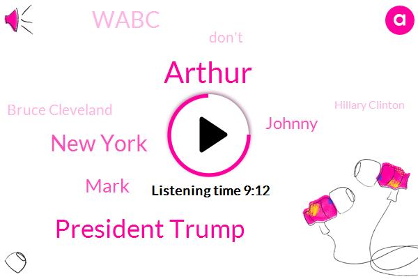 Arthur,President Trump,New York,Mark,Johnny,Wabc,Bruce Cleveland,Hillary Clinton,Drug Overdose,Guy Biden,LOU,FOX,United States