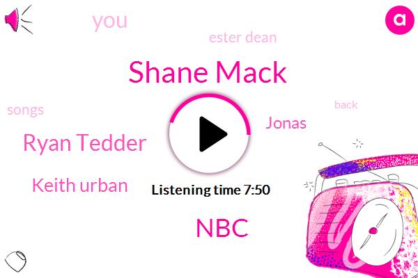 Shane Mack,NBC,Ryan Tedder,Keith Urban,Jonas,Ester Dean