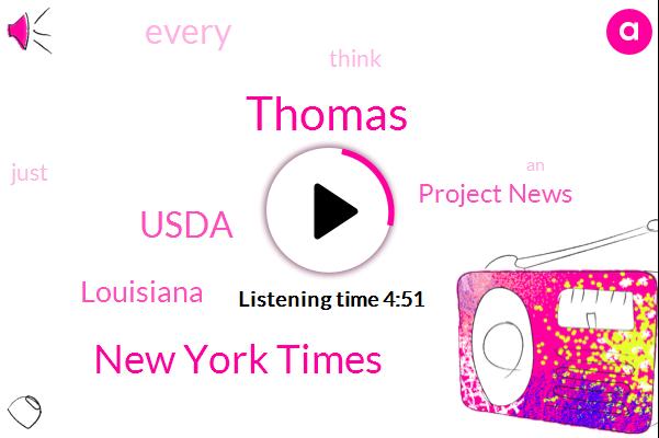 Thomas,New York Times,Usda,Louisiana,Project News