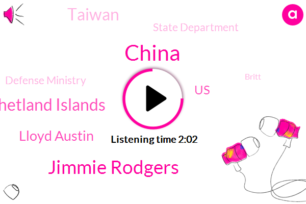 China,Jimmie Rodgers,South Shetland Islands,Lloyd Austin,United States,Taiwan,WGN,State Department,Defense Ministry,Britt,Chile,Secretary,Honey Comb,Assault,America