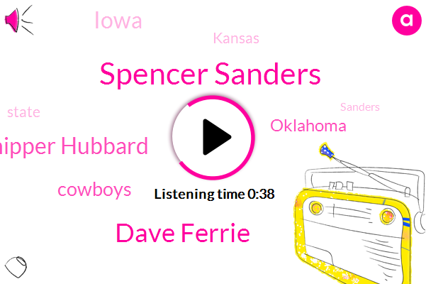Spencer Sanders,Cowboys,Dave Ferrie,Oklahoma,Iowa,Chipper Hubbard,Kansas