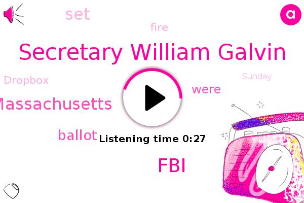 Secretary William Galvin,FBI,Massachusetts