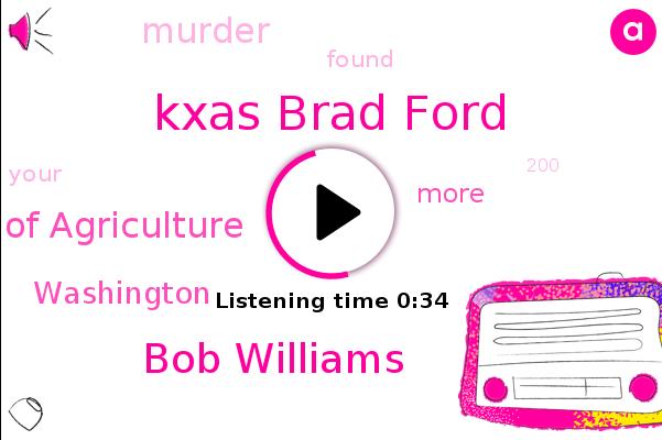 Kxas Brad Ford,Washington,Department Of Agriculture,Bob Williams