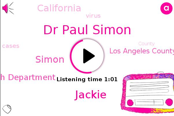 Dr Paul Simon,Los Angeles County,Jackie,Health Department,Simon,California