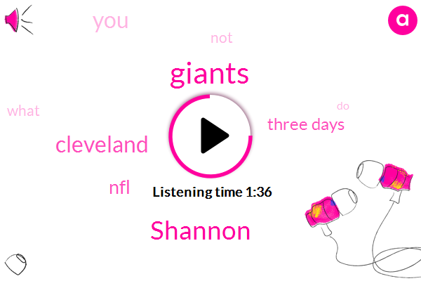 Shannon,Giants,Cleveland,NFL,Three Days