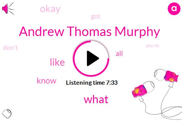 Andrew Thomas Murphy