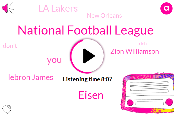 National Football League,Lebron James,Zion Williamson,Eisen,La Lakers,New Orleans