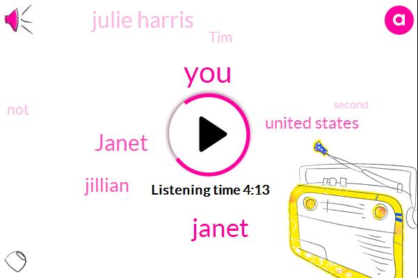 Janet,Jillian,United States,Julie Harris,TIM
