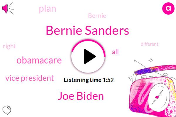 Bernie Sanders,Joe Biden,Obamacare,Vice President,Forty Trillion Dollars,Ten Years
