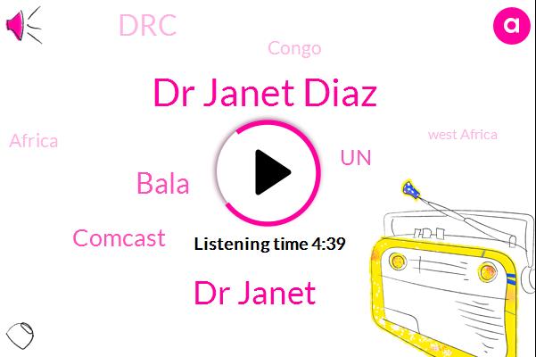 Dr Janet Diaz,Congo,Comcast,Africa,Ebola,Dr Janet,West Africa,UN,DRC,Bala