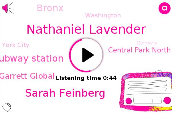 Manhattan Subway Station,Nathaniel Lavender,Bronx,Garrett Global,Central Park North 110Th Street Station,Sarah Feinberg,Washington,York City,Germany