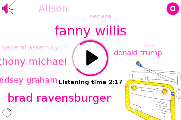 Georgia,Fanny Willis,Brad Ravensburger,Fulton County,Fulton,Anthony Michael,Lindsey Graham,Donald Trump,Alison,Senate,General Assembly