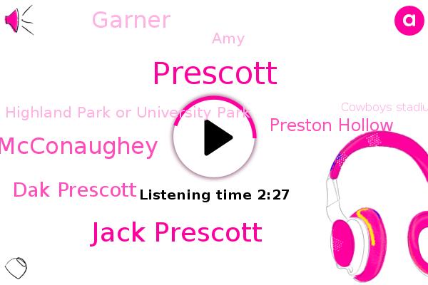 Jack Prescott,Matthew Mcconaughey,Dak Prescott,Highland Park Or University Park,Prescott,Preston Hollow,Football,Cowboys Stadium,Texas,Garner,AMY,Cowboys,Instagram