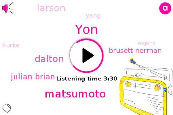 YON,Matsumoto,Dalton,Julian Brian,Football,Brusett Norman,Larson,Yang,Burke,England