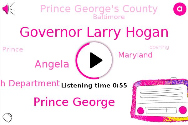 Governor Larry Hogan,Prince George's County,Maryland,Baltimore,Prince George's County Health Department,Prince George,Angela