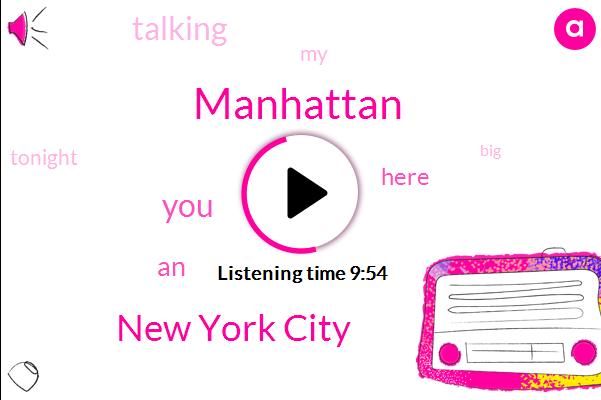Manhattan,New York City,Thirty Years,Three Minute,Thirty Days,Two Years