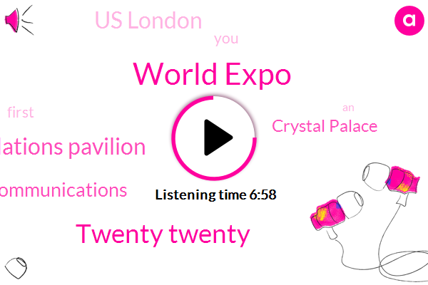 UN,World Expo,Twenty Twenty,United Nations Pavilion,Department Of Global Communications,Crystal Palace,Us London